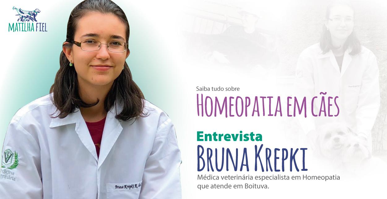 Homeopatia em cães – Entrevista Bruna Krepki